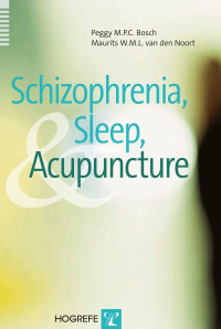 Schizophrenia, Sleep, and Acupuncture