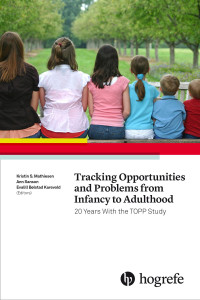 Tracking Opportunities and Problems From Infancy to Adulthood